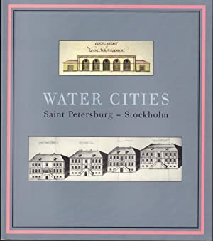 Water Cities. Saint Petersburg - Stockholm.