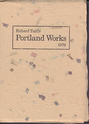 Portland Works 1976.: Tuttle, Richard