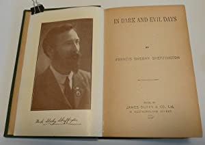 IN DARK AND EVIL DAYS: SKEFFINGTON, Francis Sheehy