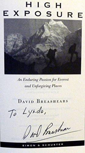 High Exposure: An Enduring Passion for Everest: Breashears, David; Krakauer,