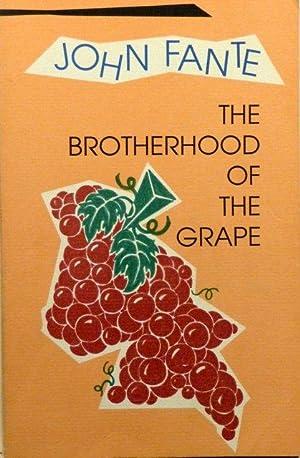 THE BROTHERHOOD OF THE GRAPE: FANTE, John