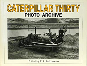 CATERPILLAR THIRTY PHOTO ARCHIVE: P.A. Letourneau