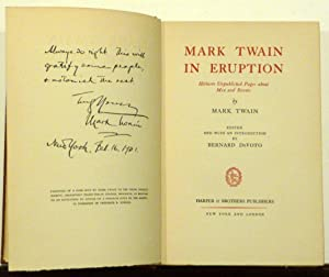 MARK TWAIN IN ERUPTION: HITHERTO UNPUBLISHED PAGES: Twain, Mark; DeVoto,