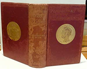 REMINISCENCES OF ABRAHAM LINCOLN BY DISTINGUISHED MEN: Rice, Alice Thorndike