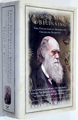 FROM SO SIMPLE A BEGINNING. THE FOUR: Darwin, Charles &