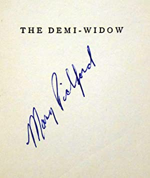 THE DEMI-WIDOW (SIGNED): Pickford, Mary