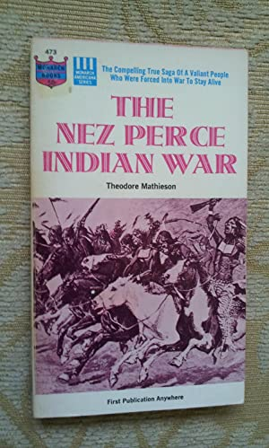 THE NEZ PERCE INDIAN WAR