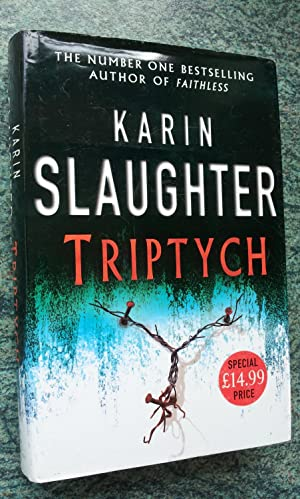 TRIPTYCH: KARIN SLAUGHTER