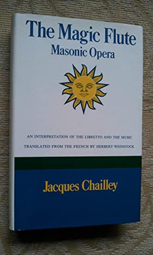 THE MAGIC FLUTE - MASONIC OPERA -: JACQUES CHAILLEY