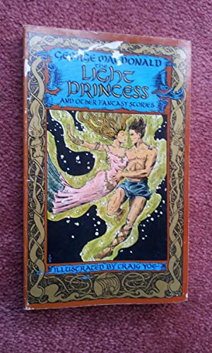 THE LIGHT PRINCESS AND OTHER FANTASY STORIES-: GEORGE MACDONALD