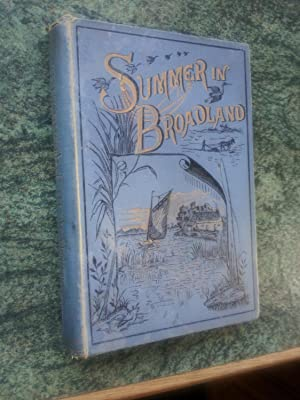SUMMER IN BROADLAND: GYPSYING IN EAST ANGLIAN WATERS