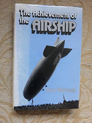 THE ACHIEVEMENT OF THE AIRSHIP
