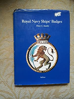 ROYAL NAVY SHIPS' BADGES: PETER C. SMITH