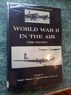 WORLD WAR II IN THE AIR-THE PACIFIC