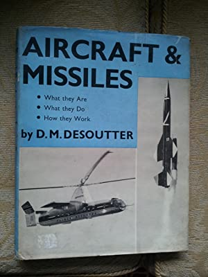 AIRCRAFT & MISSLES - What They Are - What They Do - How They Work