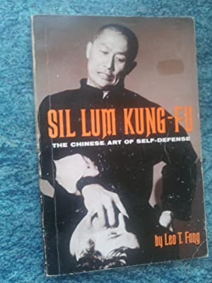 SIL LUM KUNG-FU - The Chinese Art: LEO T. FONG