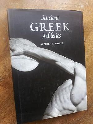 ANCIENT GREEK ATHLETICS: STEPHEN G. MILLER