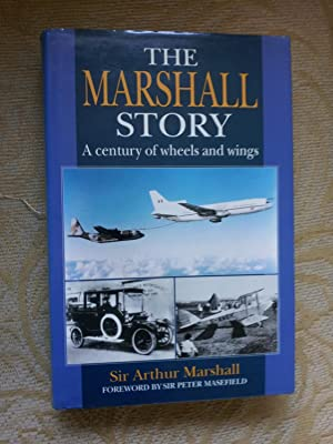 THE MARSHALL STORY - A Century of Wheels and Wings