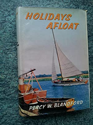 HOLIDAYS AFLOAT: PERCY W. BLANDFORD