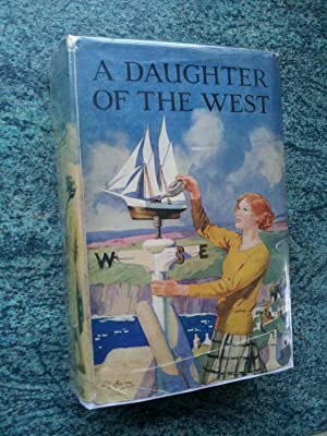 A DAUGHTER OF THE WEST - OR RUTH GWYNNETT, SCHOOLMISTRESS