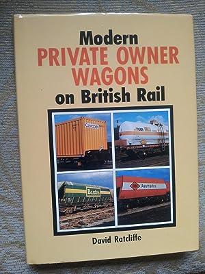 MODERN PRIVATE OWNER WAGONS ON BRITISH RAIL: DAVID RATCLIFFE