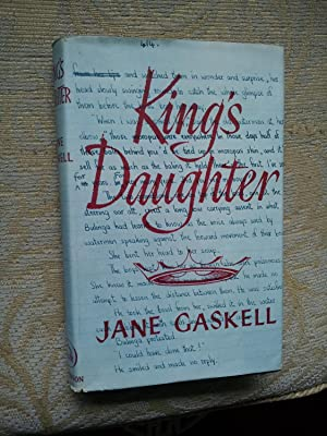 KING'S DAUGHTER: JANE GASKELL