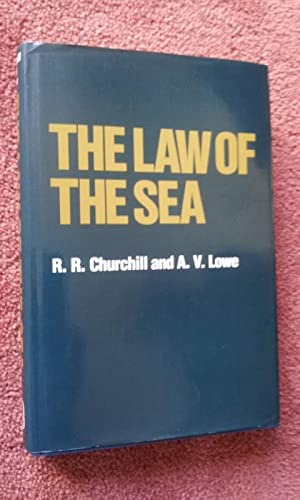 THE LAW OF THE SEA: R.R. CHURCHILL AND