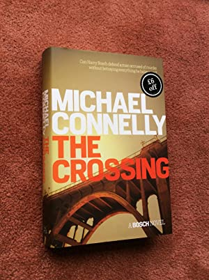 THE CROSSING - A BOSCH NOVEL