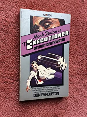 EXECUTIONER 19: DETROIT DEATHWATCH - MACK BOLAN THRILLER
