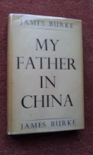 MY FATHER IN CHINA