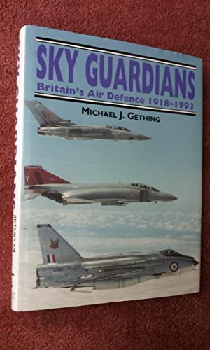 SKY GUARDIANS - BRITAIN'S AIR DEFENCE 1918-1993