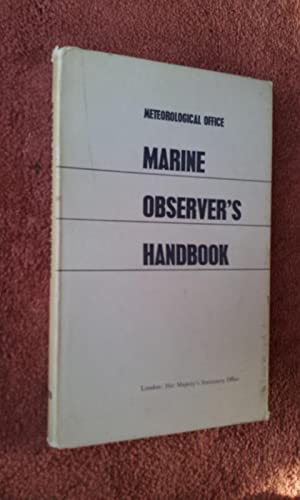 THE MARINE OBSERVER'S HANDBOOK - 10th Edition: METEOROLOGICAL OFFICE