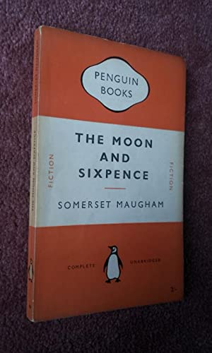 THE MOON AND SIXPENCE: SOMERSET MAUGHAM