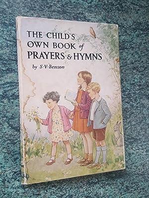 THE CHILD'S OWN BOOK OF PRAYERS &: S.V. BENSON