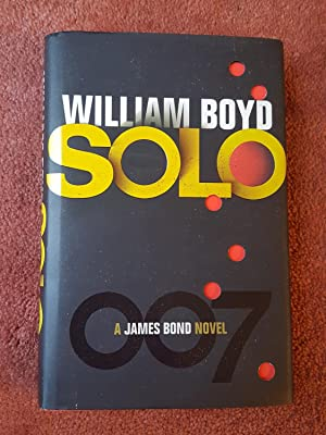 SOLO - A JAMES BOND NOVEL