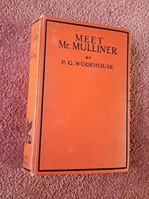MEET MR MULLINER: P.G.WODEHOUSE