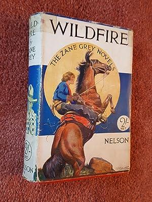 WILDFIRE: ZANE GREY