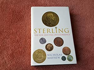 STERLING THE RISE AND FALL OF A CURRENCY
