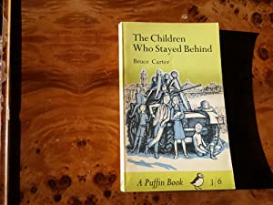 THE CHILDREN WHO STAYED BEHIND: BRUCE CARTER