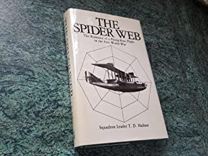 THE SPIDER WEB - The Romance of a Flying-Boat Flight in the First World War