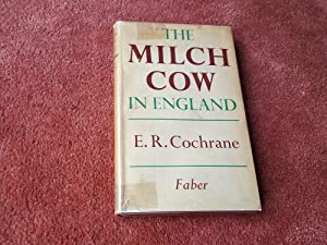 THE MILCH COW IN ENGLAND
