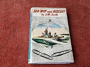 SEA-WYF AND BISCUIT: J.M. SCOTT