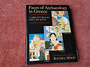 FACES OF ARCHAEOLOGY IN GREECE