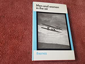 THEMES - MEN AND WOMEN IN THE AIR