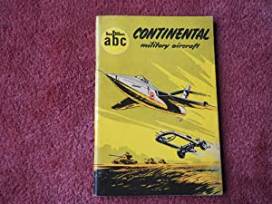 ABC -CONTINENTAL MILITARY AIRCRAFT