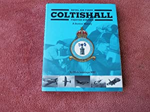 ROYAL AIR FORCE COLTISHALL FIGHTER STATION - A Station History