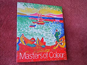 MASTERS OF COLOUR - DERAIN TO KANDINSKY