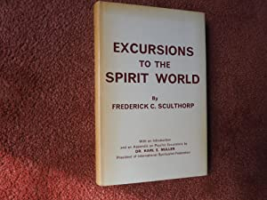 EXCURSIONS TO THE SPIRIT WORLD: FREDERICK C. SCULTHORP