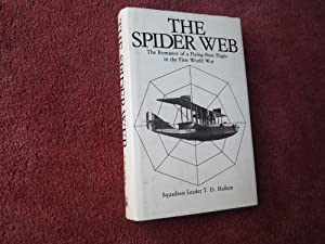 THE SPIDER WEB - The Romance of a Flying Boat Flight in the First World War