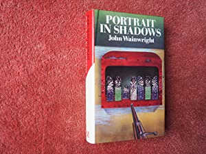 PORTRAIT IN SHADOWS